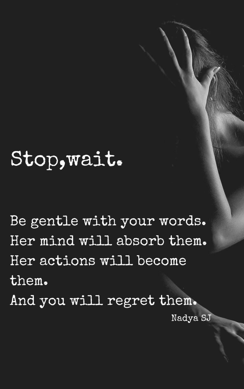 Stop, wait by Nadya SJ