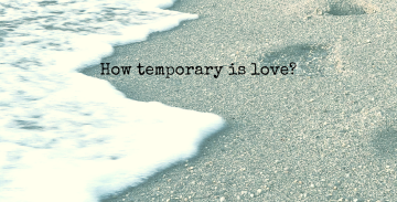 How temporary is love thumbnail