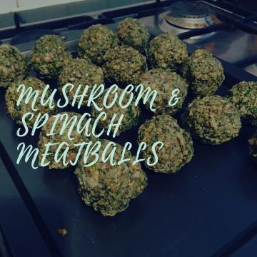 Mushroom & Spinach meatballs