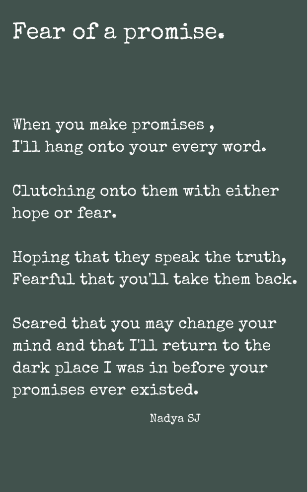 Fear of a promise by Nadya SJ