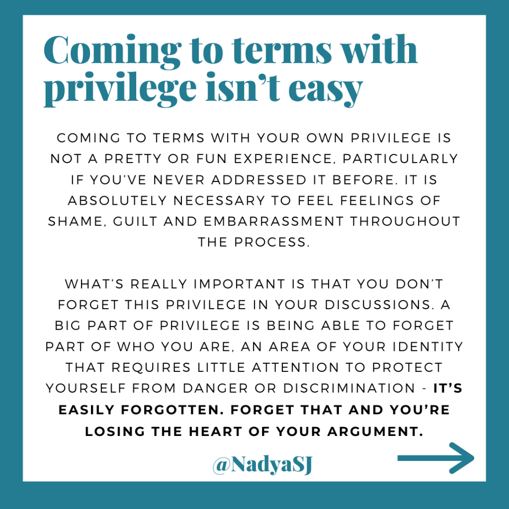 Coming to terms with privilege isn't easy